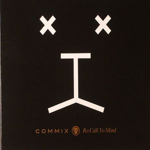 COMMIX - Re: Call To Mind