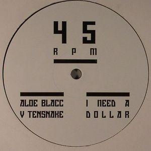 BLACC, Aloe - I Need A Dollar (Tensnake remix)