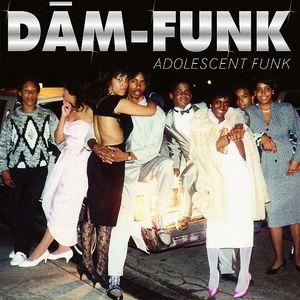 DAM FUNK - Adolescent Funk