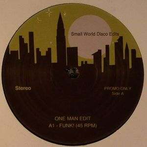 ONE MAN EDITS - Small World Disco Edits Vol 9