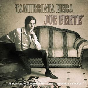 BERTE, Joe - Tamurriata Nera