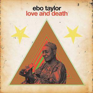 TAYLOR, Ebo - Love & Death