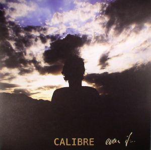 CALIBRE - Even If