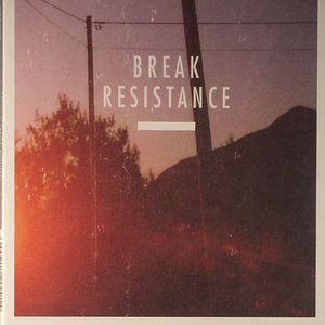 BREAK - Resistance