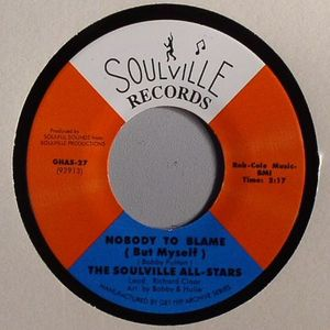 SOULVILLE ALL STARS, The - Nobody To Blame (But Myself)