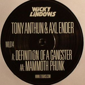 ANTHUN, Tony/AXL ENDER - Definition Of A Gangster