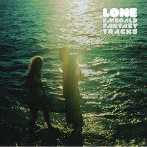 LONE - Emerald Fantasy Tracks
