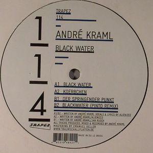 KRAML, Andre - Black Water