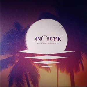 ANORAAK - Wherever The Sun Sets