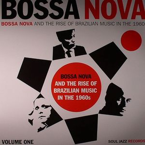 VARIOUS - Bossa Nova & The Rise Of Brazilian Music In The 1960s Vol 1