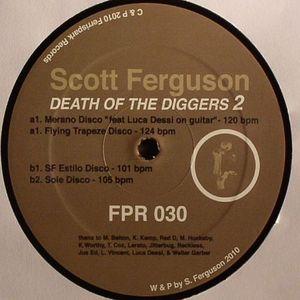 FERGUSON, Scott - Death Of The Diggers 2