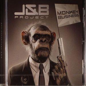 J & B PROJECT - Monkey Business