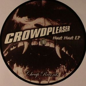 CROWDPLEASER - Hust Hust EP
