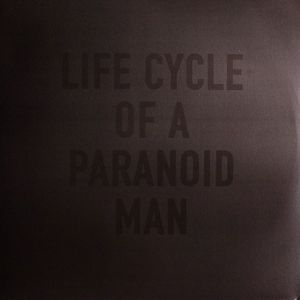 GATEAUX, Richard - Life Cycle Of A Paranoid Man