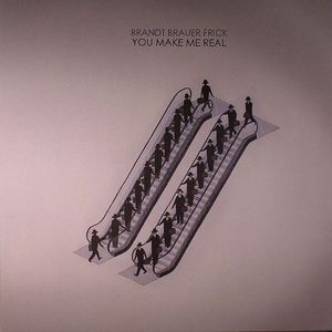 BRANDT BRAUER FRICK - You Make Me Real