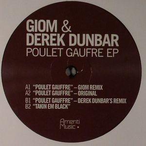 GIOM/DEREK DUNBAR - Poulet Gaufre EP