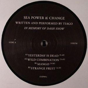 SEA POWER & CHANGE - Yesterday Is Dead