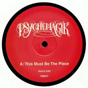 PSYCHEMAGIK - This Must Be The Place