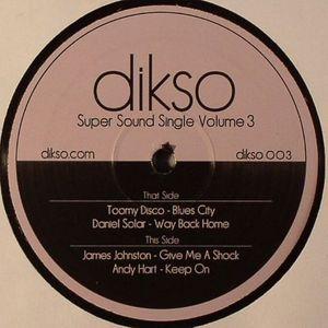TOOMY DISCO/DANIEL SOLAR/JAMES JOHNSTON/ANDY HART - Super Sound Single Volume 3