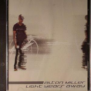 MILLER, Alton - Light Years Away