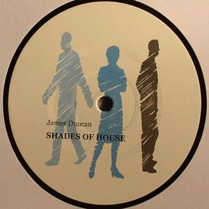 DUNCAN, James - Shades Of House
