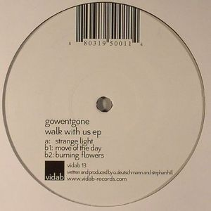 GOWENTGONE - Walk With Us EP