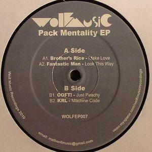 BROTHER'S RICE/FANTASTIC MAN/OOFT/KRL - Pack Mentality EP