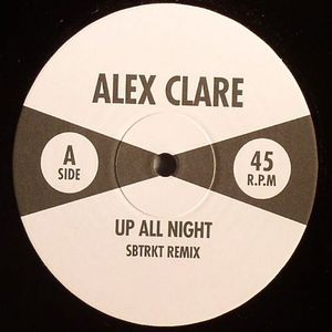 CLARE, Alex - Up All Night (SBTRKT remixes)