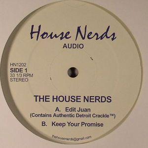 HOUSE NERDS, The - Edit Juan