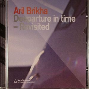 BRIKHA, Aril - Deeparture In Time: Revisited