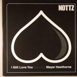 NOTTZ feat MAYER HAWTHORNE - I Still Love You