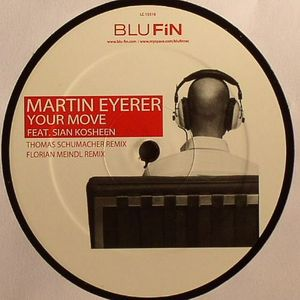 EYERER, Martin feat SIAN KOSHEEN - Your Move