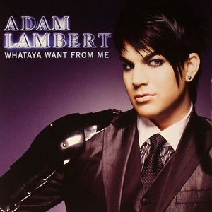 LAMBERT, Adam - Whataya Want From Me