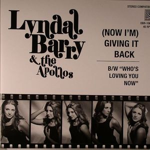BARRY, Lyndal & THE APOLLOS - (Now I'm) Giving It Back
