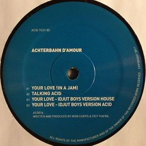 ACHTERBAHN D'AMOUR - Your Love (In A Jam)