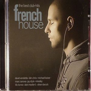 VARIOUS - The Best Club Hits: French House