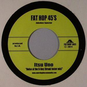 ITSU UNO - Noise Of The B Boy (Break Faster mix)