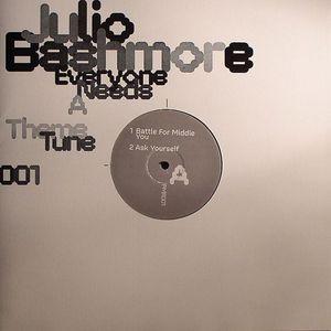 BASHMORE, Julio - Everyone Needs A Theme Tune