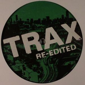 ADONIS/WILLIE WONKA/RON HARDY/MR LEE - Trax 25 vs DJ History Vol 3: Trax Re Edited