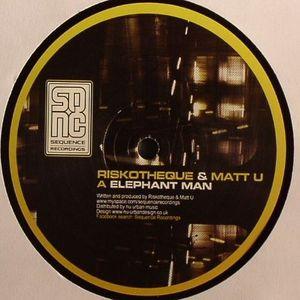 RISKOTHEQUE/MATT U/DROID SECTOR/DRAFT PORTAL - Elephant Man