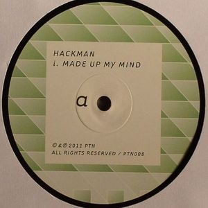 HACKMAN - Made Up My Mind