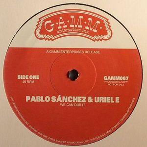 SANCHEZ, Pablo/URIEL E - We Can Dub It