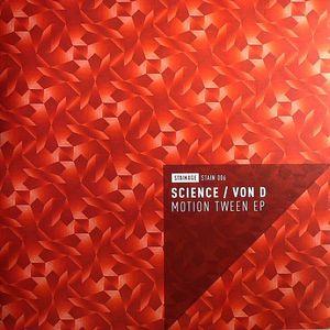 SCIENCE/VON D - Motion Tween EP