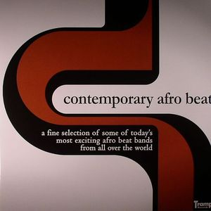 VARIOUS - Contemporary Afro Beat: A Fine Selection Of Some Of Today's Most Exciting Afro Beat Bands From All Over The World (US warehouse find)