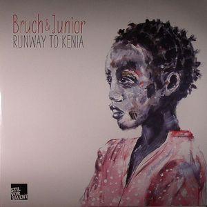 BRUCH & JUNIOR - Runway To Kenia