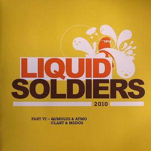 QUMULUS/ATMO/CLART/MSDOS - LIQUID Soldiers 2010: Part VI