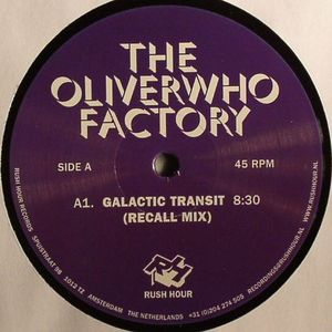 OLIVERWHO FACTORY, The - Galactic Transit