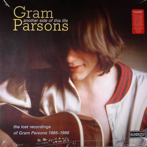 PARSONS, Gram - Another Side Of This Life: The Lost Recordings Of Gram Parsons 1965:1966