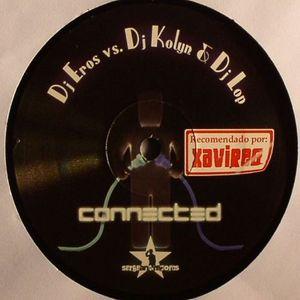 DJ EROS vs DJ KOLYN/DJ LOP - Connected