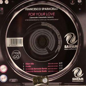 SPARACELLO, Francesco - For Your Love